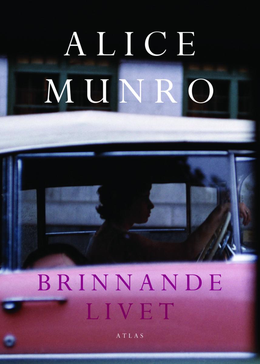 Nobelpristagaren Alice Munro omslag Brinnande livet
